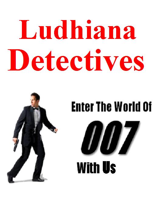 Detective Agency in Ludhiana | Detective Services Ludhiana